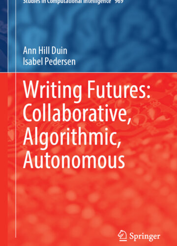 Writing Futures: Collaborative, Algorithmic, Autonomous